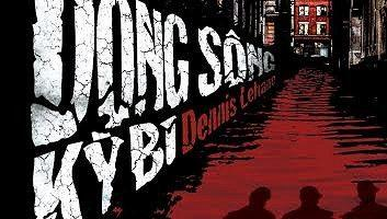 dong-song-ky-bi dennis lehane