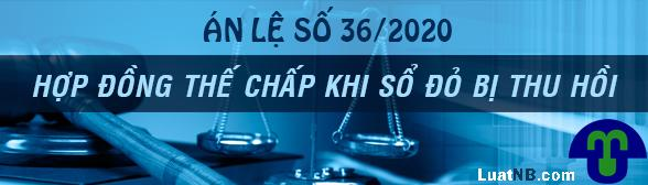 an le so 36 hop dong the chap so do bi thu hoi